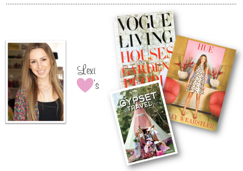 Lexi S Picks Vogue Living Houses Gardens People By Hamis Bowles Hue Kelly Wearstler Gypset Travel Julia Chaplin